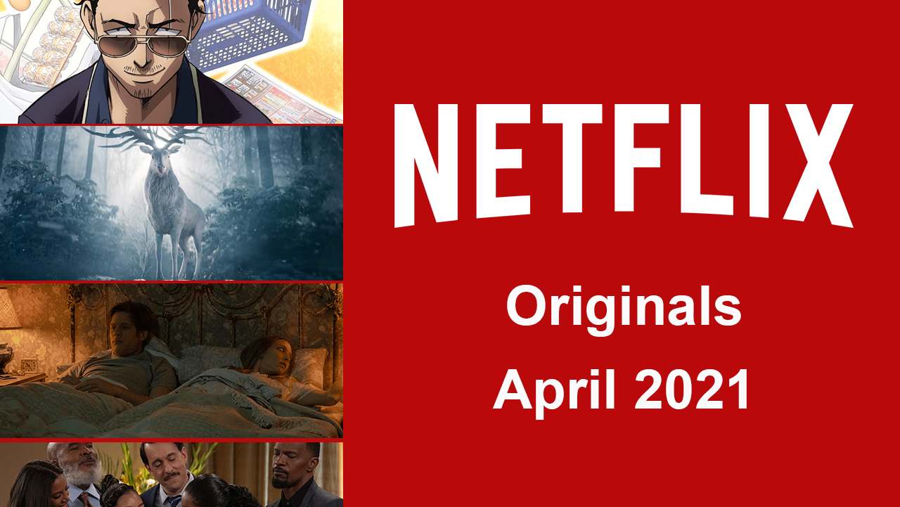 most-anticipated-movies-in-netflix-in-april-2021